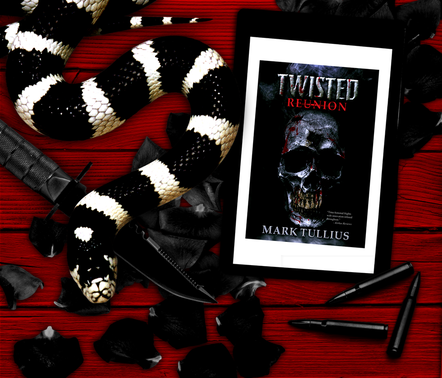Twisted Reunion: 28 Terrifying Tales by Mark Tullius